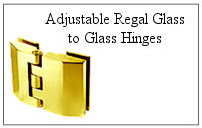 Adjustable Regal glass-to-glass hinge.