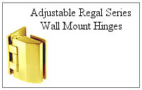 Adjustable Regal Series wall mount hinge.